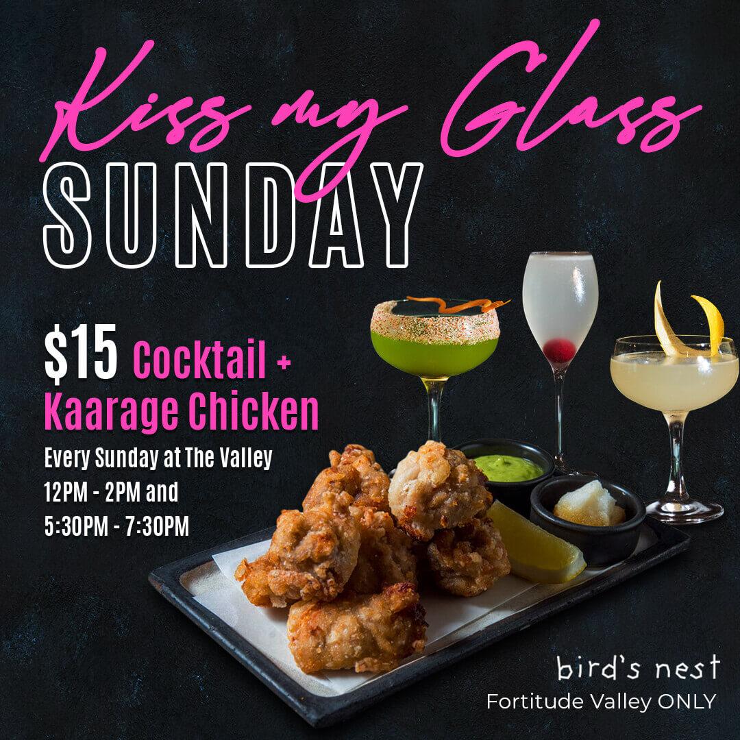 Kiss my glass Sunday poster promotion by bird's nest